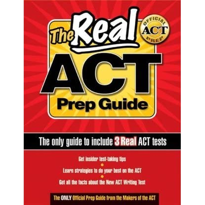The Real ACT Prep Guide By ACT