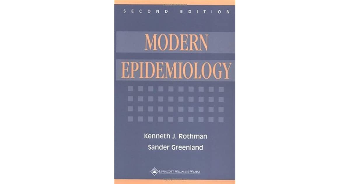 Modern epidemiology by kenneth j rothman fandeluxe Image collections