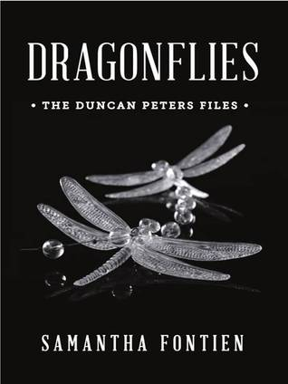 Dragonflies - The Duncan Peters Files
