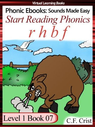 Start Reading Phonics 1.07 (r h b f) Level 1 Book 07 (Childrens Learning To Read Activity Book) (Phonic Ebooks: Kids Learn To Read (Childrens First Readers Level 1))