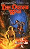 The Order War (The Saga of Recluce, #4)