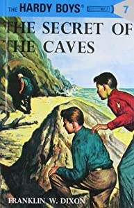The Secret of the Caves (The Hardy Boys, #7)