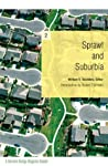 Sprawl and Suburbia: A Harvard Design Magazine Reader