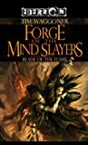 Forge of the Mind Slayers (Eberron: The Blade of the Flame, #2)