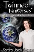 Twinned Universes (Catalyst Chronicles)