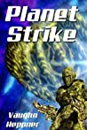 Planet Strike (Extinction Wars, #2)