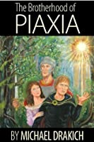 The Brotherhood of Piaxia