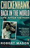 Chickenhawk: Back in the World Again: Life After Vietnam