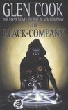 The Black Company (The Chronicles of the Black Company, #1)