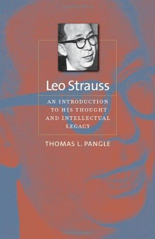 Leo Strauss by Thomas L. Pangle