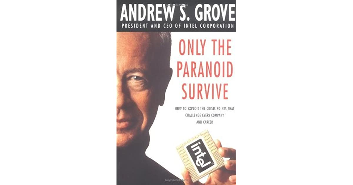 only the paranoid survive grove andrew s