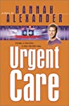 Urgent Care (The Healing Touch, #3)