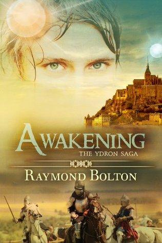 Awakening (The Ydron Saga, #1)