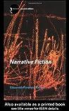 Narrative Fiction: Contemporay Poetics (Routledge New Accents)