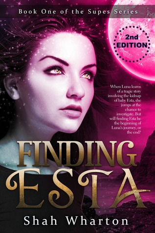 Finding Esta: #1 The Supes Series
