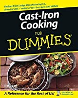 Cast Iron Cooking For Dummies®