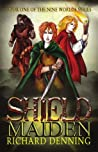 Shield Maiden (The Nine Worlds #1)