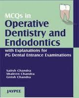 MCQ In Operative Dentistry And Endodontics With Explanations by ...