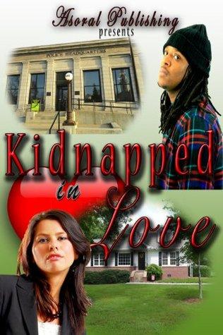 Kidnapped in Love