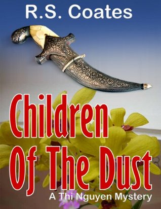 Children of the Dust (Thi Nguyen Mysteries)