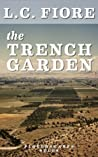 The Trench Garden