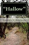 Hallow: A Sojourn Into Now and Then