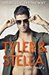 Tyler & Stella (Tattoo Thief, #2)