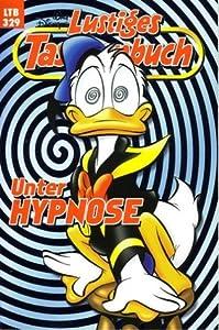 Unter Hypnose (Lustiges Taschenbuch, #329)