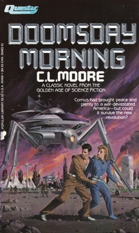 Doomsday Morning By C L Moore