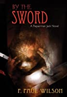 By the Sword (Repairman Jack, #12)