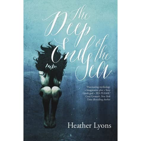 The Deep End of the Sea by Heather Lyons