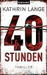 40 Stunden (Faris Iskander, #1)