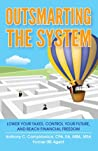 Outsmarting the System by Anthony C. Campidonica