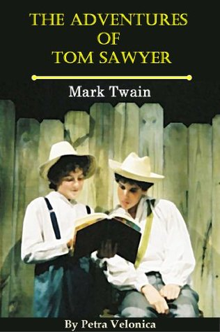 The Adventures of Tom Sawyer - Complete Version