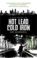 Hot Lead, Cold Iron (Mick Oberon, #1)