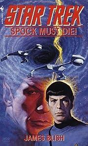 Spock Must Die! (Star Trek Adventures, #1)
