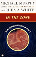 In the Zone: Transcendent Experience in Sports