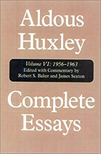 Complete Essays 6: 1956-63 and Supplement