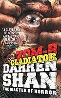 Zom-B Gladiator (Zom-B #6)