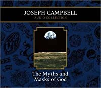 The Myths and Masks of God (Audio Collection, Vol 5)
