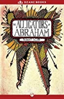 The Alligators of Abraham