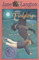 The Fledgling (Hall Family Chronicles #4)