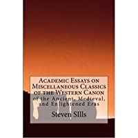Academic Essays on Miscellaneous Classics of the Western Canon