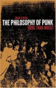 The Philosophy of Punk: More Than Noise!