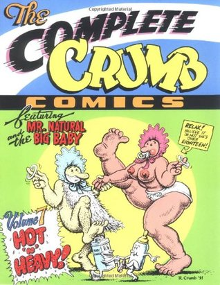 The Complete Crumb Comics, Vol. 7: Hot 'n' Heavy!
