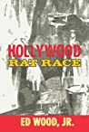 Hollywood Rat Race by Ed Wood