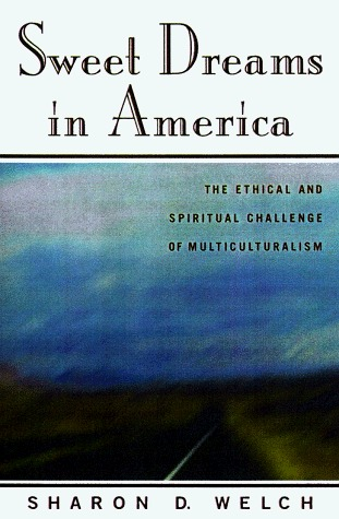 Sweet Dreams in America: Making Ethics and Spirituality Work