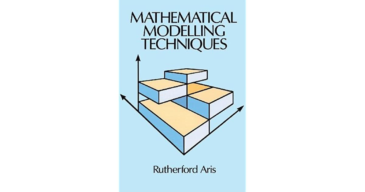 Mathematical modelling techniques by rutherford aris ccuart Image collections