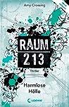 Harmlose Hölle (Raum 213, #1)