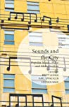Sounds and the City: Popular Music, Place and Globalization